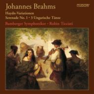 セレナード第1番、ハイドン変奏曲、ハンガリー舞曲第1番、第3番、第10番 ティチアーティ&バンベルク響