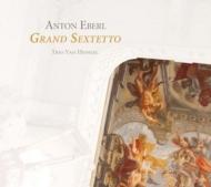 Grand Sextetto: Trio Van Hengel Schat(Vn)Helasvuo(Va)Aerbeydt(Hr)