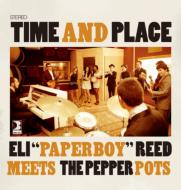 Eli Paperboy Reed Meets The Pepper Pots/Time And Place