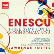 交響曲第1番、第2番、第3番(L.フォスター&モンテカルロ・フィル、リヨン国立管)、ヴァイオリン・ソナタ第3番(V.ソコロフ)(2CD)