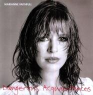 Dangerous Acquaintances (180グラム重量盤)