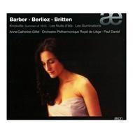 Berlioz: Les Nuits D'ete, Britten: Les Illuminations, Barber: Knoxville: Gillet(S)P.daniel / Liege Po