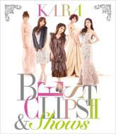 KARA BEST CLIPS II & SHOWS (Blu-ray)【初回限定盤】