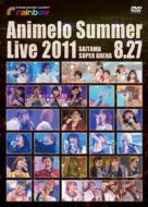 Animelo Summer Live 2011 -rainbow- 8.27