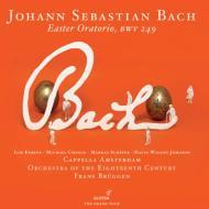 復活祭オラトリオ、カンタータ第35番&第156番に基づくオルガン協奏曲 ブリュッヘン&18世紀オーケストラ、ベルダー