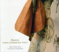 Amour, Viens Animer Ma Voix!-french Bass Cantatas: Oliveira(B)Ludovice Ensemble