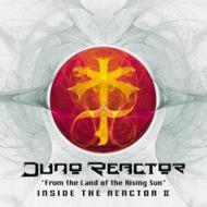 From The Land Of The Rising Sun Inside The Reactor II