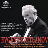 交響曲第8番『未完成』、第9番『グレート』 スヴェトラーノフ&スウェーデン放送交響楽団(1986、90)