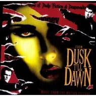 From Dusk Till Dawn (180グラム重量盤)
