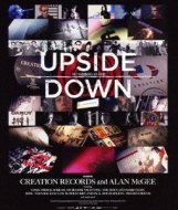 Upside Down: The Creation Records Story -Exterminated Edition