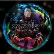 shamanippon -ラカチノトヒ-(ふつう よし)【通常盤】