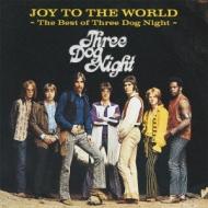 Joy To The World -The Best Of Three Dog Night : Three Dog Night ...