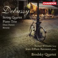弦楽四重奏曲、夢、ピアノ三重奏曲、神聖な舞曲と世俗的な舞曲 ブロドスキー四重奏団、バヴゼ、S.ウィリアムズ