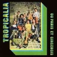 Tropicalia: Ou Panis Et Circencis 【紙ジャケ/SHM-CD仕様】【初回限定生産】