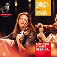 『ラ・チェトラ』全曲 ポッジャー、オランダ・バロック協会(2SACD)
