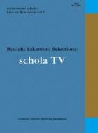 坂本龍一: schola live (Blu-ray)