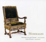 Hommages-french Music For Gamba & Harpsichord: Van Der Velden(Cemb)G.wilson(Cemb)