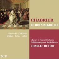 『いやいやながらの王様』全曲 デュトワ&フランス放送フィル、G.キリコ、ヘンドリックス、他(1984 ステレオ)(2CD)