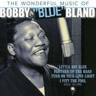 Wonderful Music Of...Bobby 'blue' Bland