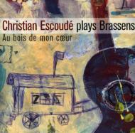 Plays Brassens: Au Bois De Mon Coeur