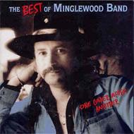 Minglewood Band/Best Of: One Caper After Another