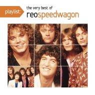 Playlist: The Very Best Of Reo Speedwagon