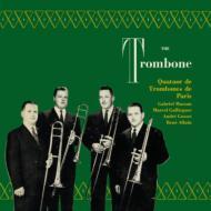 ザ・トロンボーン〜ガブリエル・マッソン、パリ・トロンボーン四重奏団
