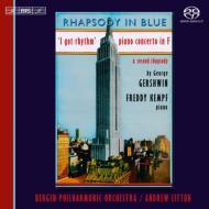 ラプソディ・イン・ブルー、ピアノ協奏曲、『アイ・ガット・リズム』変奏曲、他 フレディ・ケンプ、リットン&ベルゲン・フィル