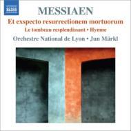 われら死者の復活を待ち望む、輝ける墓、聖体秘蹟への讃歌 準・メルクル&国立リヨン管弦楽団
