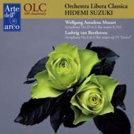 ベートーヴェン:交響曲第3番『英雄』、モーツァルト:交響曲第39番 鈴木秀美&オーケストラ・リベラ・クラシカ