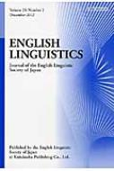 ENGLISH LINGUISTICS Journal of the English Linguistic Society of Japan Volume 29,Number 2‐December 2012