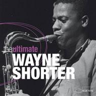 Ultimate Wayne Shorter