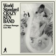 World Standard CRAZY KEN BAND A Tatsuo Sunaga Live Mix