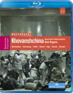 『ホヴァーンシチナ』全曲 チェルニャコフ演出、ナガノ&バイエルン国立歌劇場、ブルチュラーゼ、フォークト、他(2007 ステレオ)