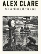 Lateness Of The Hour