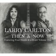 Then & Now Featuring Four Hands & A Heart 1 (3CD)