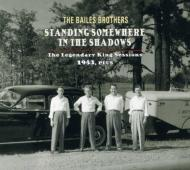 Standing Somewhere In The Shadows: King Sessions 1953
