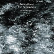 クルターグ:『サイン、ゲームとメッセージ』より、リゲティ:無伴奏ヴィオラ・ソナタ キム・カシュカシアン