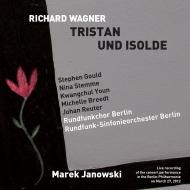 『トリスタンとイゾルデ』全曲 ヤノフスキ&ベルリン放送響、ステンメ、S.グールド、他(2012 ステレオ)(3SACD)