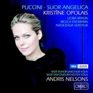 『修道女アンジェリカ』全曲 ネルソンス&ケルン放送響、オポライス、エルトマン、他(2011 ステレオ)+交響的前奏曲