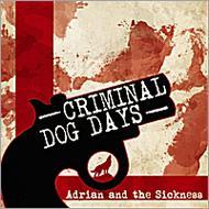 Criminal / Dog Days