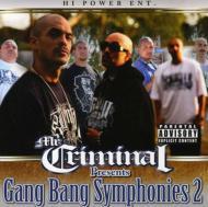 Mr.Criminal Presents Gang Bang Symphonies Pt.2