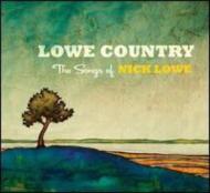 Lowe Country: Songs Of Nick Lowe