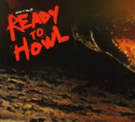 Ready To Howl