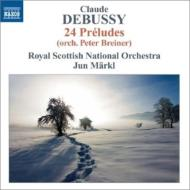 前奏曲集第1巻、第2巻(ブレイナーによる管弦楽編曲版) 準・メルクル&スコティッシュ・ナショナル管弦楽団
