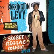 Reggae Anthology-barrington Levy / Sweet Reggae Music