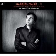 フォーレ:ピアノ五重奏曲第1番、第2番 エリック・ル・サージュ、エベーヌ四重奏団