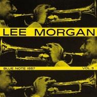 Lee Morgan Vol 3 (Mono)(180グラム重量盤)