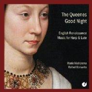 『女王のおやすみに〜ハープとリュートによるエリザベス朝時代の音楽』 西山まりえ、ボナヴィータ