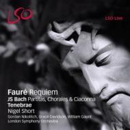 フォーレ:レクィエム、バッハ:無伴奏ヴァイオリン・パルティータ第2番、コラール ショート&テネブレ、ロンドン響室内アンサンブル、ニコリッチ、他